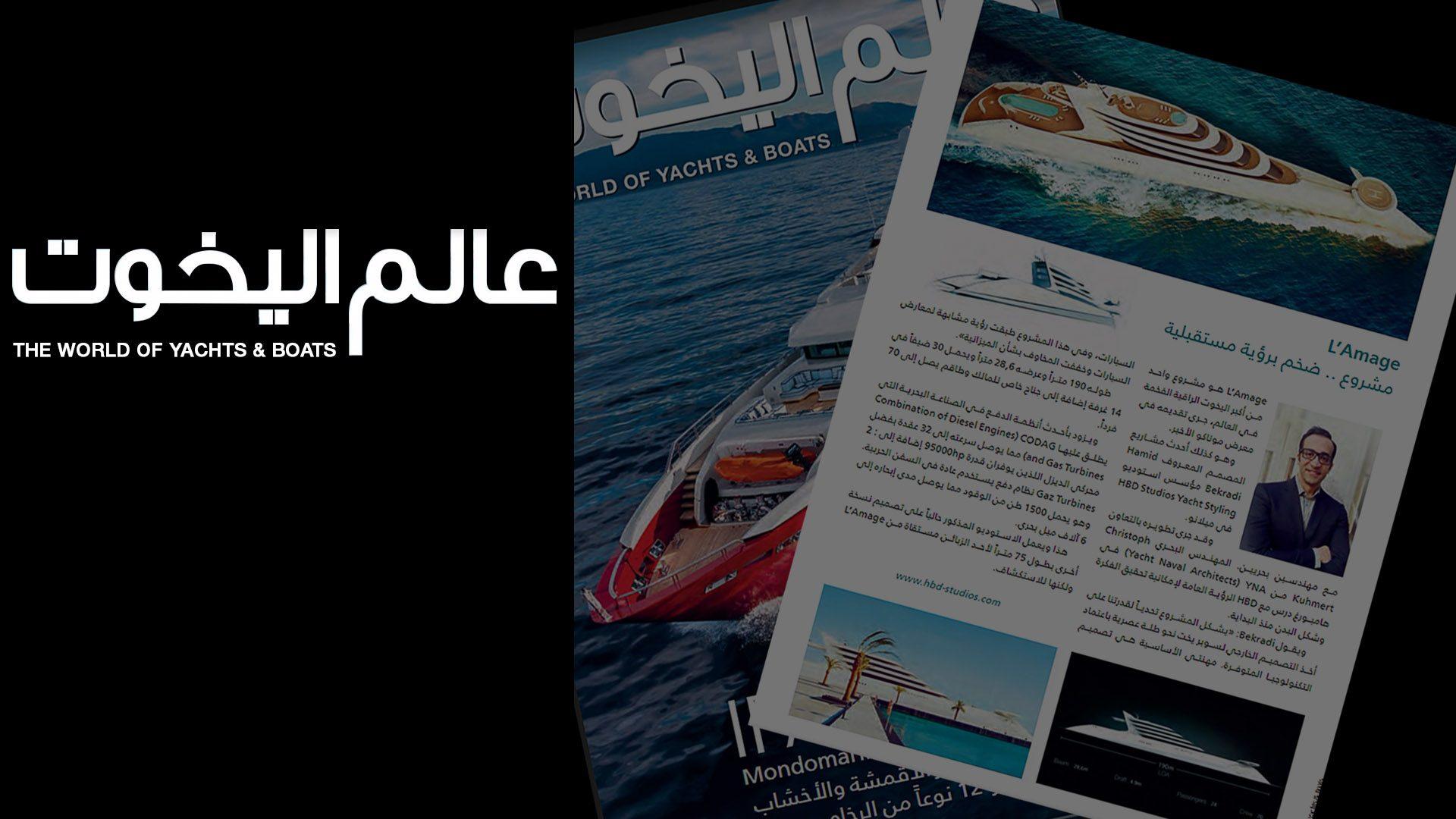 The World of Yachts & Boas magazine article about Hamid Bekradi design for Superyacht L'Amage