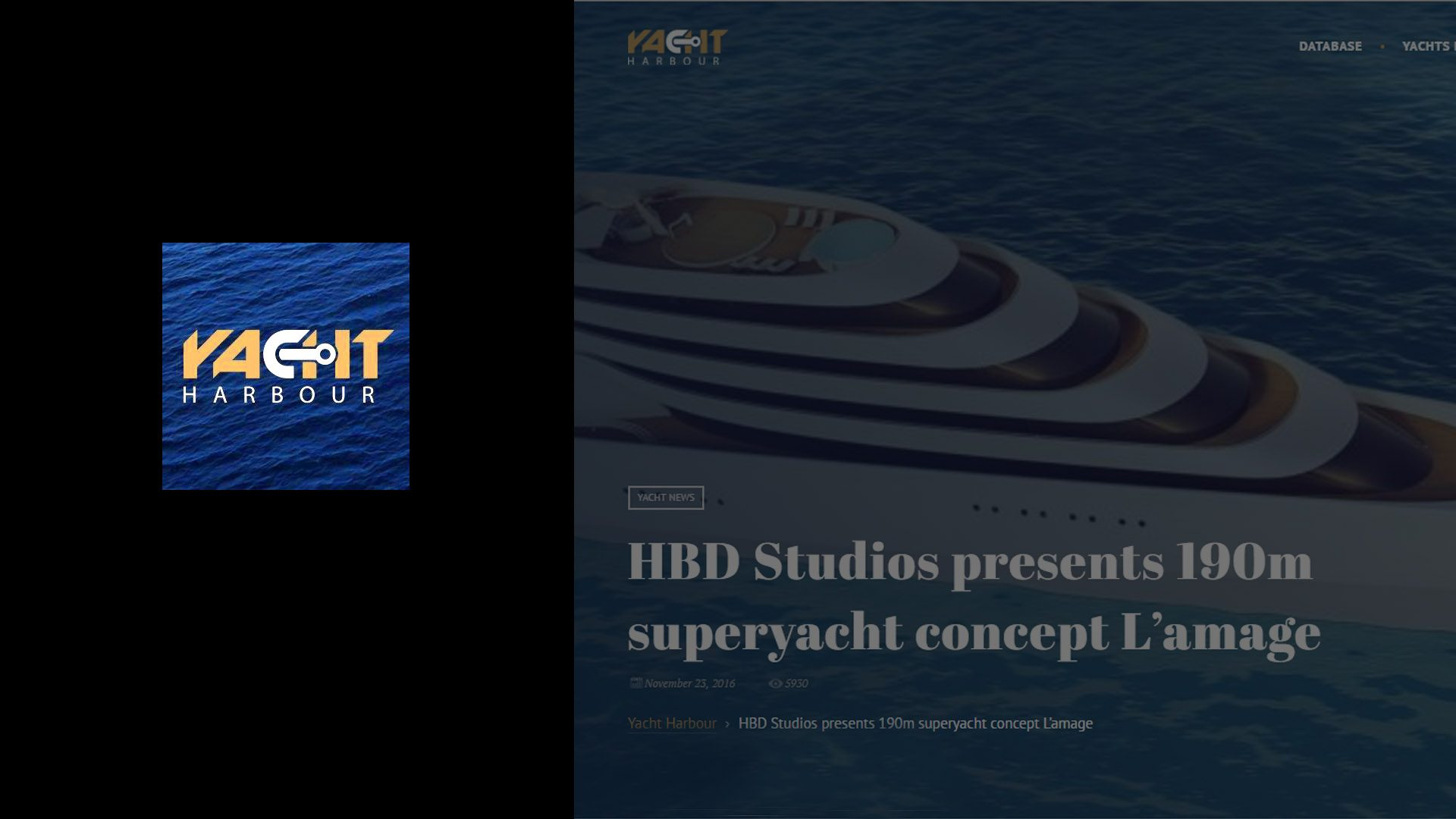 Superyacht L'Amage designed by Hamid Bekradi of HBD Studios featured on Yacht Harbour magazine